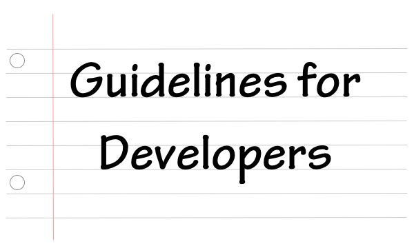 Guidelines for Developers