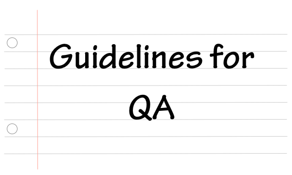 Guidelines for QA